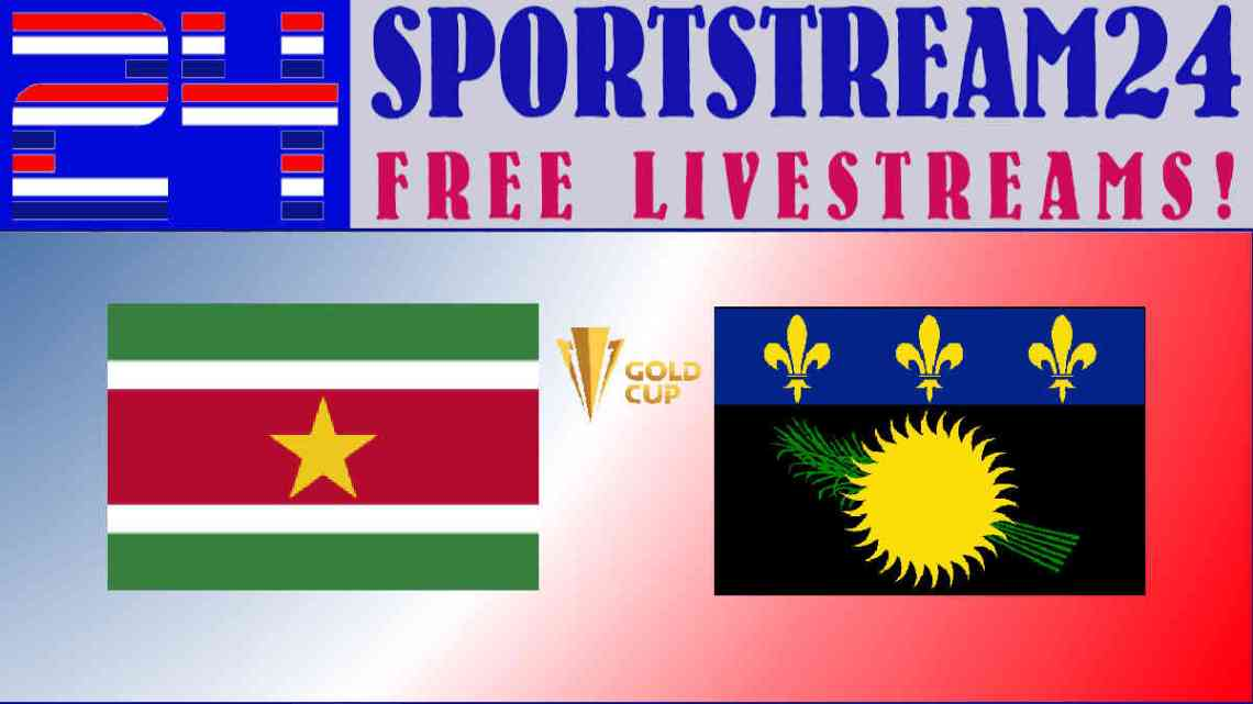 CONCACAF Gold Cup Suriname - Guadeloupe