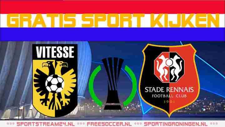 Livestream Vitesse vs Stade Rennes