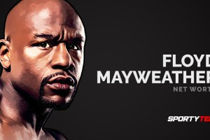 Floyd Mayweather Net Worth 2020 – How Rich Is He?