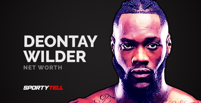 Deontay Wilder Net Worth, Earnings, Endorsements
