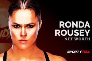 Ronda Rousey Net Worth 2020 & Salary – Rowdy