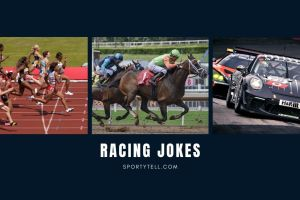 25+ Hilariously Funny Racing Jokes