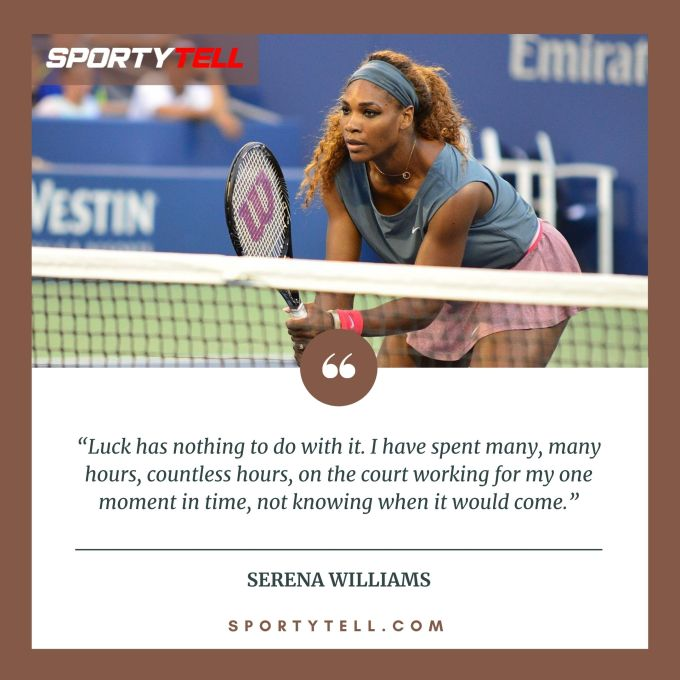 Inspirational & Motivational Quotes By Serena Williams