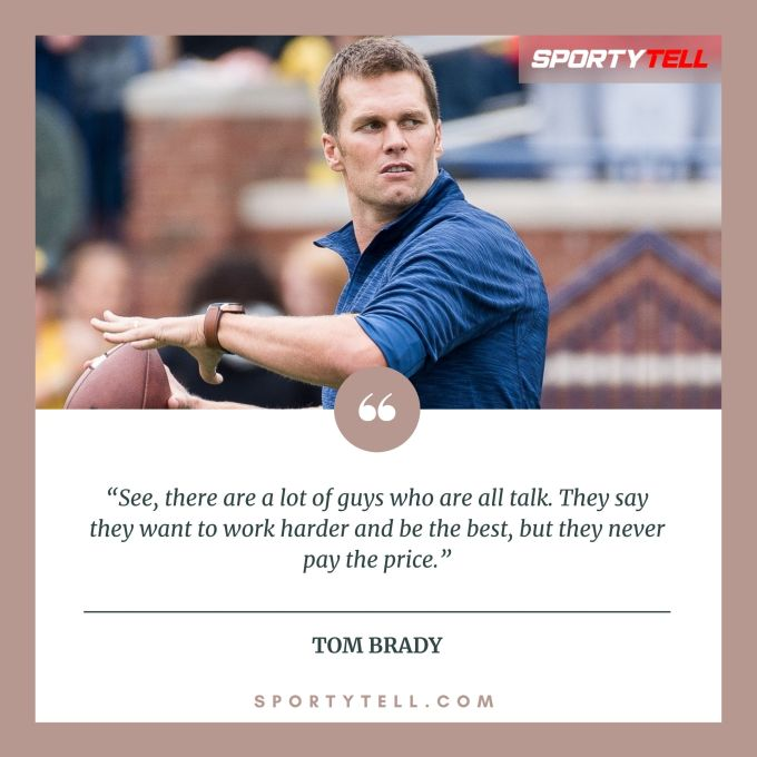Inspirational & Motivational Quotes By Tom Brady