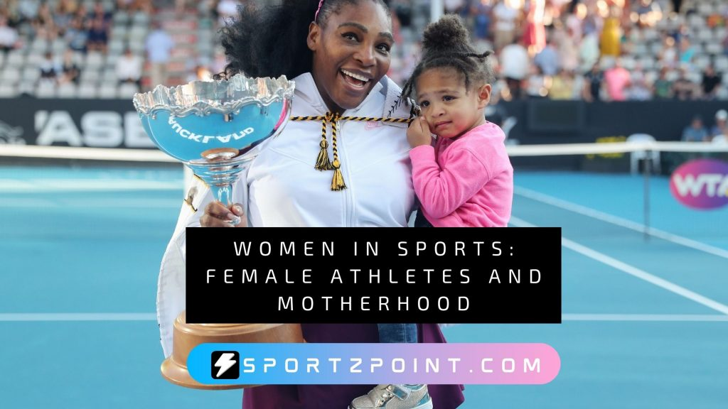 Women in sports: Female Athletes and Motherhood