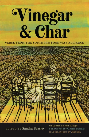 Vinegar & Char: Verse from the Southern Foodways Alliance
