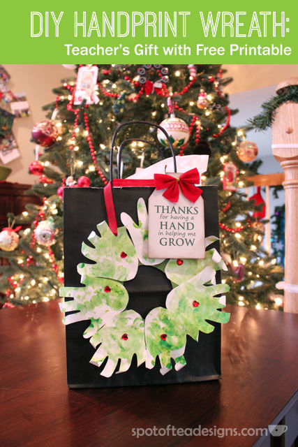 """Teacher's Gift: """"Thanks for your hand in helping me grow"""" with #DIY Handprint Wreath and various products for hands 