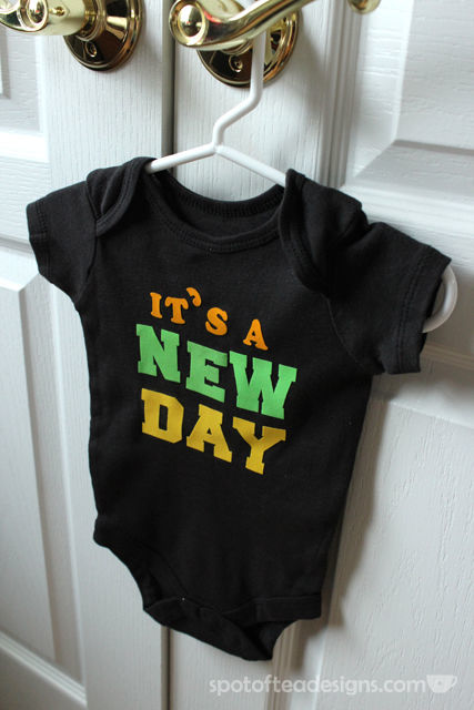 Custom Baby Onesie using Iron On Letters: Its A New Day (baby's last name) | spotofteadesigns.com
