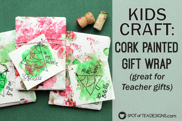 Gift wrap made by painting with corks. A fun kids craft that can be used to wrap teacher gifts! #kidscrafts #teachergift | spotofteadesigs.com