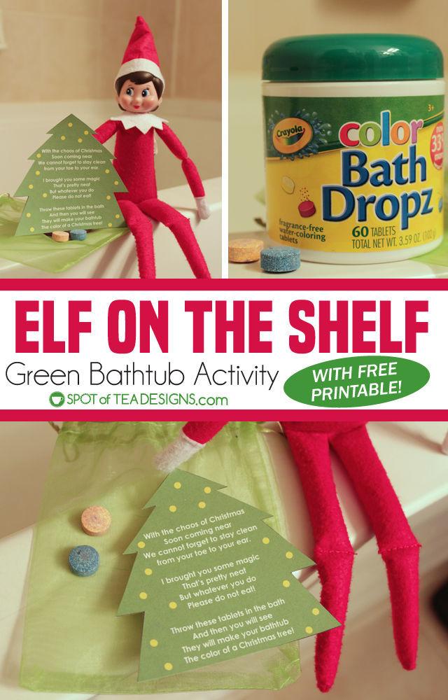 Elf on the shelf green bathtub activity printable tag   spotofteadesigns.com