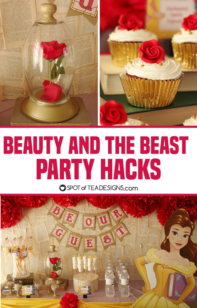 Beauty and the Beast Party Hacks | spotofteadesigns.com
