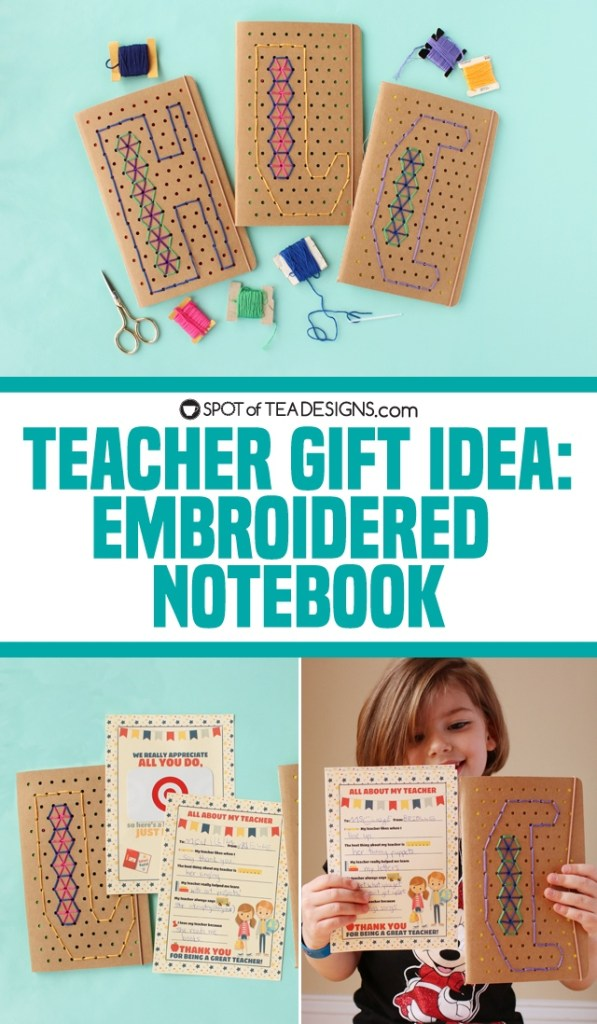 Teacher gift idea: embroidered notebook and all about my teacher printable | spotofteadesigns.com