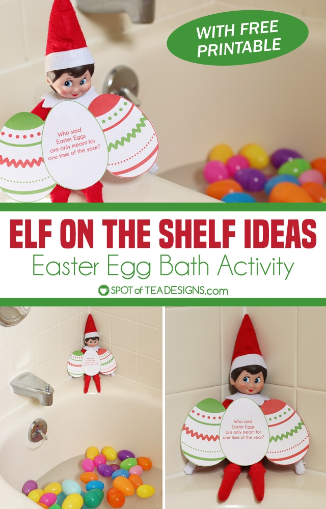 Elf on the Shelf Easter Egg Bath Activity with free printable tag | spotofteadesigns.com
