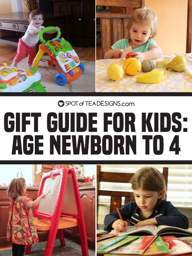 Gift guide for kids from newborn age to age 4 | spotofteadesigns.com
