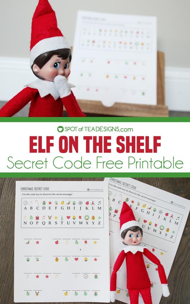 Elf on the shelf secret code free printable | spotofteadesigns.com