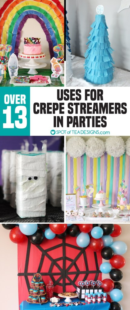 13+ uses of Crepe Streamers in Parties (that isn't all twisted backdrops!) | spotofteadesigns.com