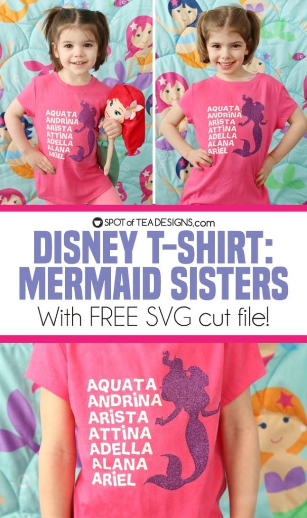 DIY Disney T-shirt: The Little Mermaid sisters with free SVG cut file! | spotofteadesigns.com