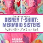 DIY Disney T-Shirt | Mermaid Sisters