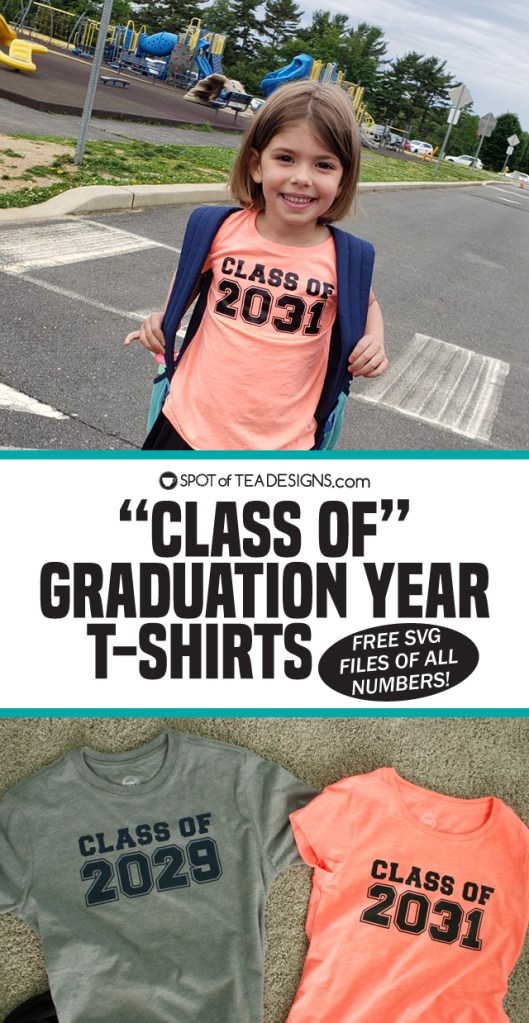 Class of Graduation Year Tshirts - download the free SVG file of all numbers to make your own! | spotofteadesigns.com