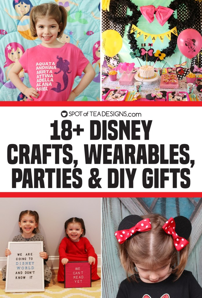 18+ Disney themed crafts, gifts, wearables and party ideas | spotofteadesigns.com