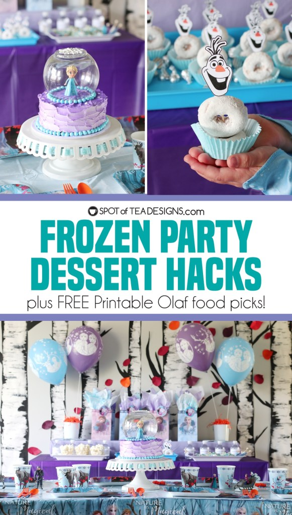 Frozen Party Dessert Hacks - grocery store cake makeover and Free printable Olaf Food picks   spotofteadesigns.com