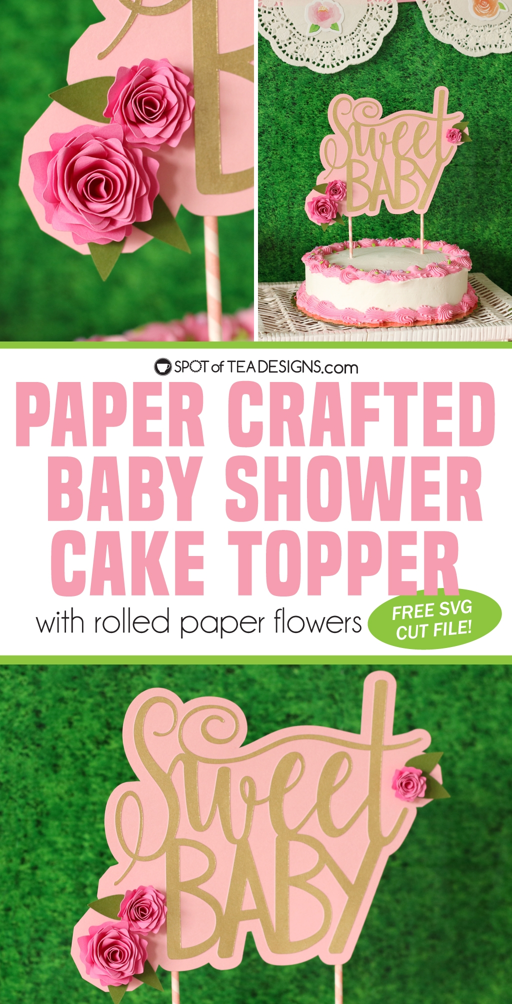 Floral baby shower - DIY cake topper with rolled paper flowers - free svg cut file | spotofteadesigns.com