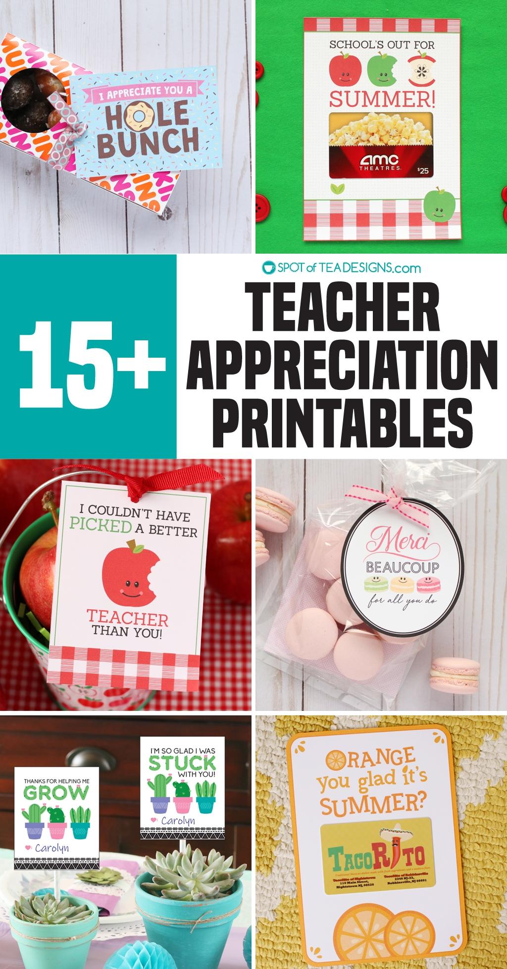 15+ Teacher appreciation printables - great for teacher's appreciation week, Christmas break or the end of the school year! | spotofteadesigns.com