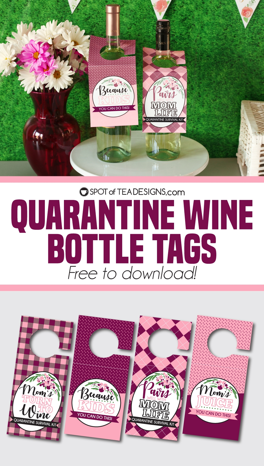 Quarantine Wine Bottle Tags - gift to moms during this quarantine time! | spotofteadesigns.com