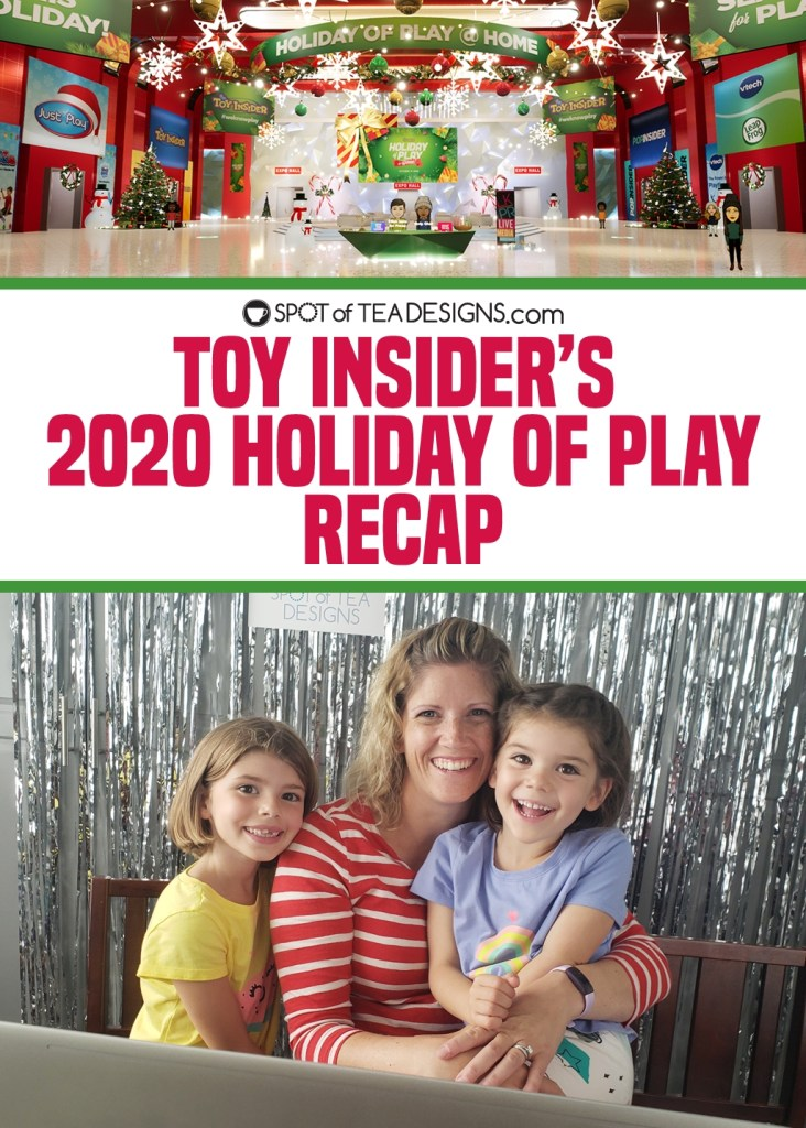 Toy Insider 2020 Holiday of Play Recap by Spotofteadesigns.com #holidayofplay