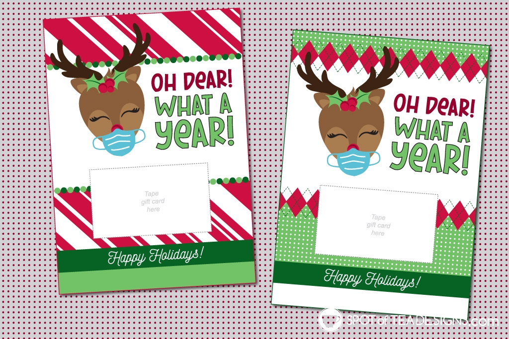 Christmas 2020 printables - oh dear what a year gift card holders | spotofteadesigns.com