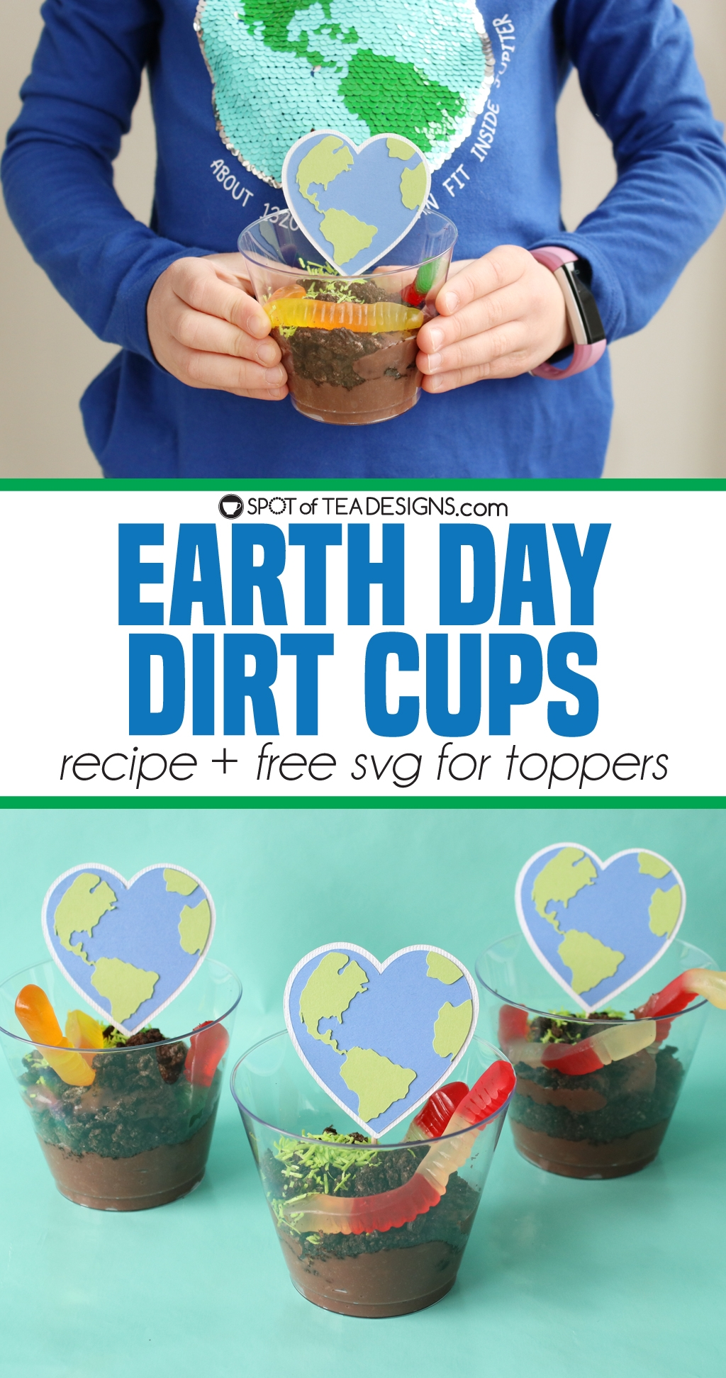Earth Day Dirt Cups with Heart Earth toppers | spotofteadesigns.com
