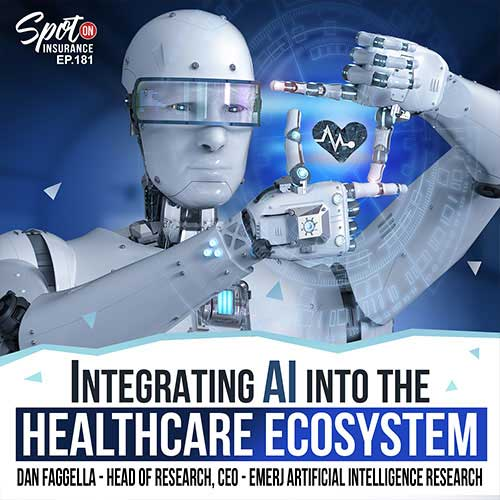 Ep. 181: Integrating AI Into the Healthcare Ecosystem