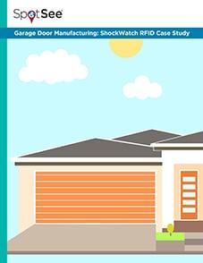 Garage Door Manufacturing: ShockWatch RFID