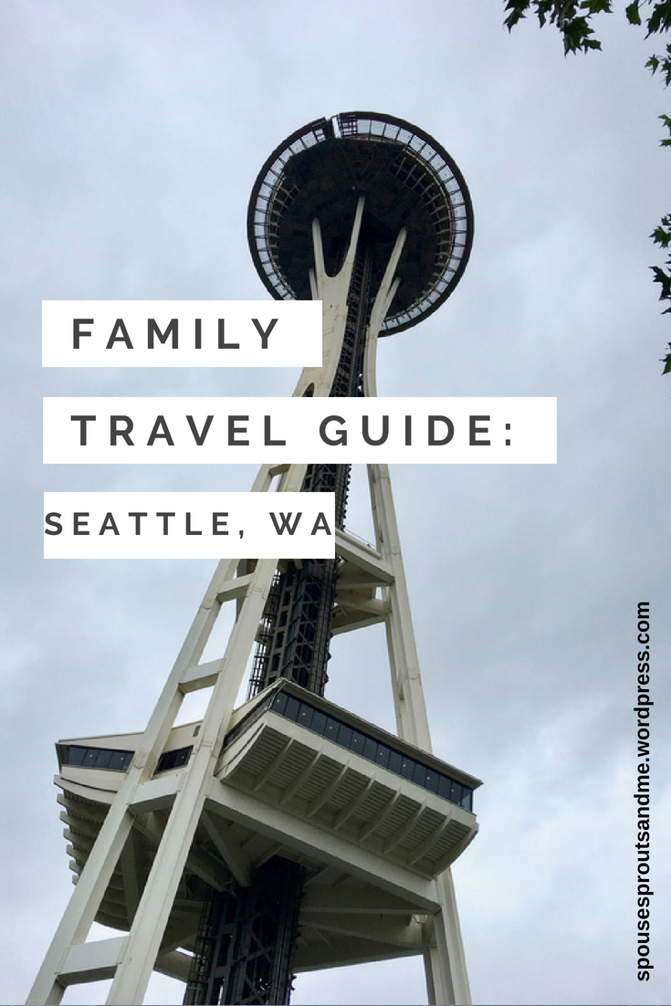 Family Travel Guide: Seattle