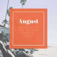 San Diego - Things to do in August