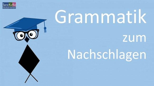 Deutsche Grammatik zum Nachschlagen für Deutschlerner und Deutschlernerinnen
