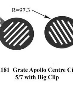Grate Apollo Centre Circle 5/7 with Big Clip