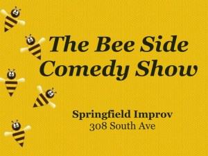 The Bee Side @ Springfield Improv