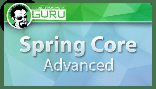 Spring Core Advanced Course