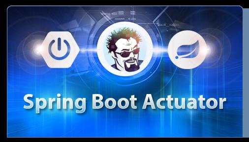 Spring Boot Actuator