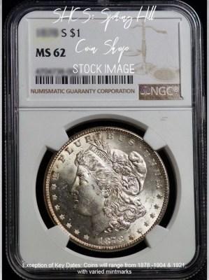 1878-1904 Morgan NGC MS62 1878-1904 Morgan PCGS MS62 1921 Morgan NGC MS62 Morgan NGC MS62 DC