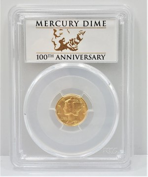 C49: 2016 W 999 1/10 oz Gold Mercury Dime 10c PCGS SP 70 First Strike 100th Ann.