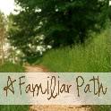 A Familiar Path Blog