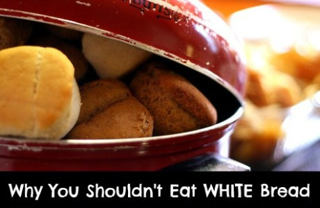 The Whiter the Bread, the Quicker You're Dead