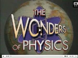 Wonders of Physics, Prof. Sprott, UW-Madison - video streaming