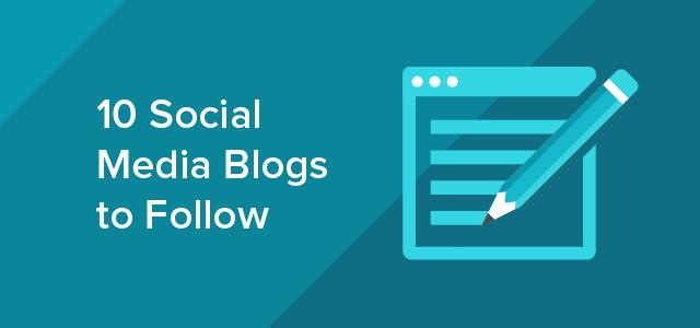 10 Social Media Blogs to Follow-01
