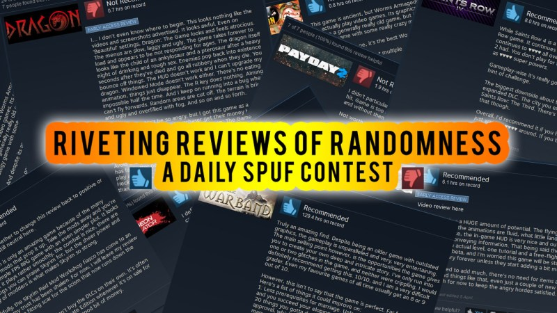 Riveting Reviews of Randomness - A Daily SPUF Contest