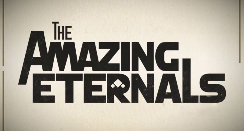The Amazing Eternals - what a dumb name