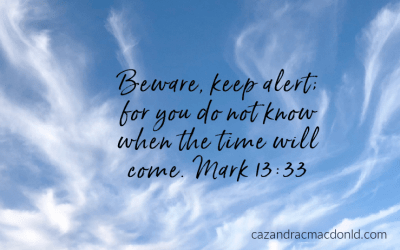 Bible in a Year – Be Watchful and Alert
