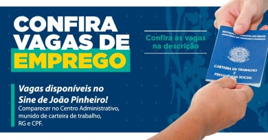 SINE de João Pinheiro está com 37 vagas de emprego disponíveis com salários de até R$ 3.500